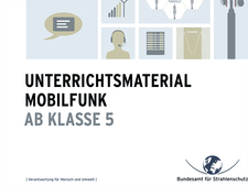 BfS - Mobilfunk - Unterrichtsmaterial Mobilfunk (ab Klasse 5)